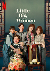 Search netflix Little Big Women